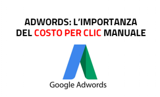 google adwords - importanza del costo per clic cpc manuale